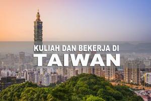 Kuliah Sambil Bekerja Di Taiwan